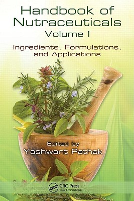 Handbook of Nutraceuticals By Pathak, Yashwant (EDT)